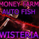 Roblox Wisteria Money Farm Script