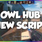 New OWL Hub Script
